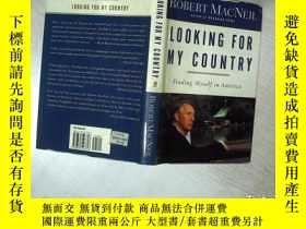 二手書博民逛書店LOOKING罕見FOR MY COUNTRY FINDING MYSELF IN AMERICA 在美國尋找我的