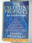 【書寶二手書T1/原文小說_AM7】The Celestine prophecy : an adventure_James Redfield.