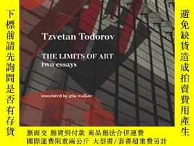 二手書博民逛書店The罕見Limits Of ArtY364682 Tzvetan Todorov Seagull Books