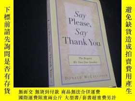 二手書博民逛書店Say罕見Please, Say Thank You: The