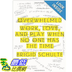 【103玉山網】 2014 美國銷書榜單 Overwhelmed: Work, Love, and Play When No One Has the Time  $908