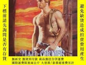 二手書博民逛書店Mail-Order罕見Man(情愛小說)Y85718 Mart