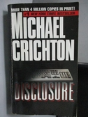 【書寶二手書T3/原文小說_ORA】Disclosure_Michael Crichton