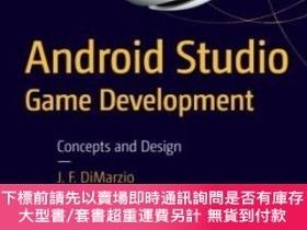 二手書博民逛書店Android罕見Studio Game Development: Concepts And DesignY2