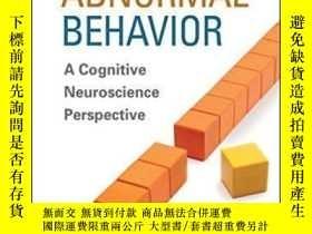 二手書博民逛書店Explaining罕見Abnormal Behavior-解釋異常行為Y436638 Bruce F. Pe