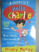 【書寶二手書T7/原文小說_OER】Hello Charlie_Hilary McKay