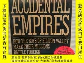 二手書博民逛書店意外帝國:硅谷男孩的成功之路罕見Accidental Empir