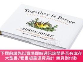 簡體書-十日到貨 R3Y西蒙·斯涅克:在一起,更好英文原版 Together is Better: A Little Book of In