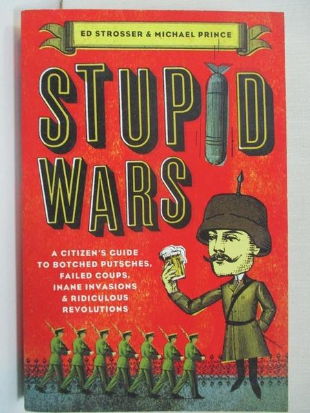 【書寶二手書T1/原文書_HZC】Stupid Wars: A Citizen's Guide to Botched Putsches…