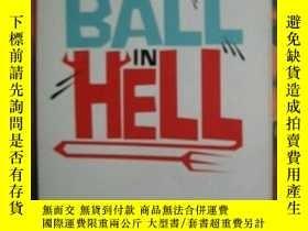 二手書博民逛書店A罕見Snowball in Hell地獄裏的雪球 Y3615
