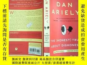 二手書博民逛書店Dan罕見Ariely :The (Honest) Truth About DishonestyY198833