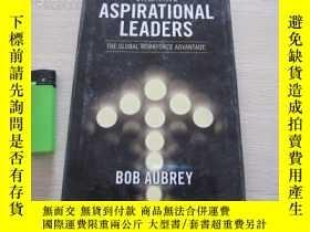 二手書博民逛書店Creating罕見Aspirational Leaders: