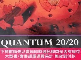二手書博民逛書店Quantum罕見20 20: Fundamentals, Entanglement, Gauge Fields,