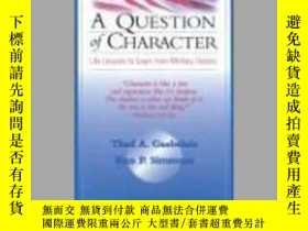 二手書博民逛書店A罕見Question of Character: Life Lessons to Learn from Mili