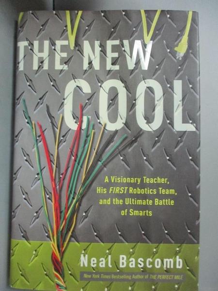 【書寶二手書T1/進修考試_YEX】The New Cool-A Visionary Teacher..._Bascomb