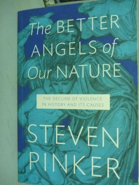 【書寶二手書T2/原文書_PFP】The Better Angels of Our Nature_Steven Pink
