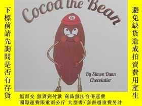 二手書博民逛書店精裝罕見Cocoa the Bean 可可豆Y239067 -