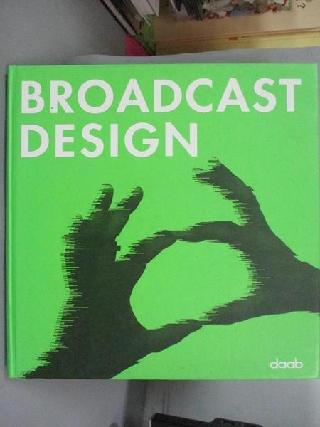 【書寶二手書T6/設計_EP2】Broadcast Design_Daab Books (COR)