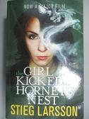 【書寶二手書T1/原文小說_NEW】The Girl Who Kicked the Hornets Nest MTI_Stieg Larsson