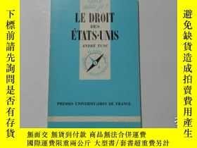 二手書博民逛書店法文原版罕見LE DROIT DES ETATS·UNIS 11