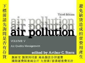 二手書博民逛書店Air罕見Pollution Volume 5: Air Quality Management (environm