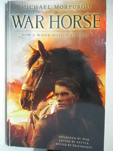 【書寶二手書T1/原文小說_AXG】War Horse Movie Tie-in_Michael Morpurgo