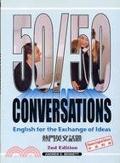 二手書博民逛書店《50/50 CONVERSATION 2ND EDITION熱門英文話題中英文》 R2Y ISBN:9867971671