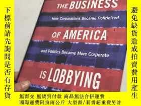 二手書博民逛書店the罕見business of america is lobbying美國的商業正在遊說Y25607