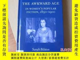 二手書博民逛書店The罕見Awkward Age in Women s Popu
