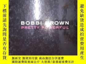 二手書博民逛書店Pretty罕見powerful(詳見圖)Y6583 Bobbi
