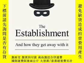 二手書博民逛書店The罕見Establishment-機構Y436638 Owen Jones Penguin Press,