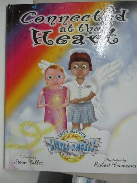 【書寶二手書T1/少年童書_D3G】Adventures With Little Angels: Connected at the Heart
