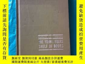 二手書博民逛書店THE罕見YOUNG FOLKS SHELF OF BOOKS