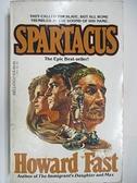 【書寶二手書T3/原文小說_AG5】Spartacus_Howard Fast