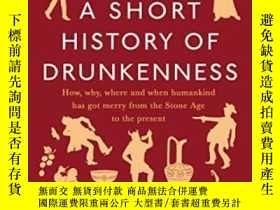 二手書博民逛書店A罕見Short History Of DrunkennessY466342 Mark Forsyth Vik