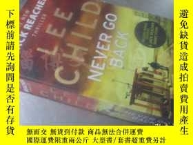 二手書博民逛書店Jack罕見Reacher: Never Go Back【36開 英文原版】Y16472 Lee Child(