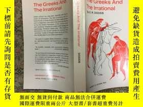 二手書博民逛書店The罕見Greeks and the Irrational希臘