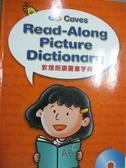 【書寶二手書T3/語言學習_XGL】Caves read-along picture dictionary_敦煌朗讀圖畫