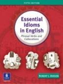 二手書博民逛書店《Essential Idioms in English: Phrasal Verbs and Collocations》 R2Y ISBN:0131411764