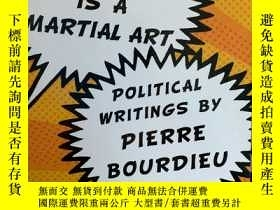 二手書博民逛書店Sociology罕見is a Martial Art: Pol