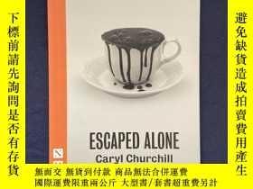 二手書博民逛書店Escaped罕見Alone (NHB Modern Plays)Y275556 Caryl Churchil