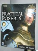 【書寶二手書T3/電腦_XDT】Practical Poser 6_Tyler, Denise/ Vysniauskas