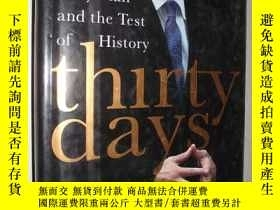 二手書博民逛書店英文原版罕見Thirty Days:Tony Blair and