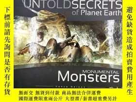 二手書博民逛書店UNTOLDSECRETS罕見OF PLANET EARTH monumental monsters 地球上不為人