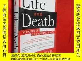 二手書博民逛書店Rethinking罕見Life and Death: The