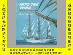二手書博民逛書店Into罕見the Wind: Sailboats Then and Now (Here We Go!)-迎風:帆