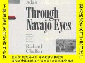 二手書博民逛書店Through罕見Navajo Eyes-通過納瓦霍人的眼睛Y436638 Sol Worth; John A