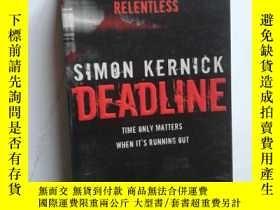 二手書博民逛書店DEADLINE:SIMON罕見KERNICK【682】Y109