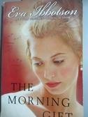 【書寶二手書T7/少年童書_HEL】The Morning Gift_Ibbotson, Eva