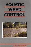 二手書博民逛書店 《Aquatic Weed Control》 R2Y ISBN:0852381522│Wiley